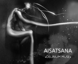 Aisatsana - Delirium Muse